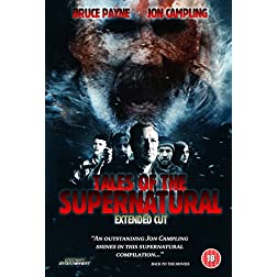 Tales Of The Supernatural - Extended UNCUT Version