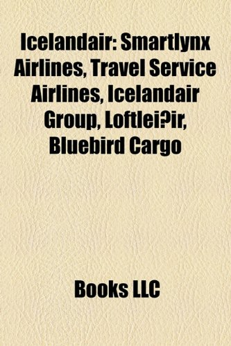 Icelandair: Smartlynx Airlines, Travel Service Airlines, Icelandair Group, Loftleiðir, Bluebird Cargo