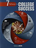 img - for 7 Pathways to College Success book / textbook / text book
