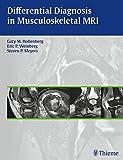 Differential Diagnosis in Musculoskeletal MRI