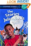 The Stories Julian Tells (A Stepping...