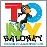 Tony Baloney (0545231353) by Ryan, Pam Munoz