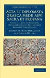 img - for Acta et Diplomata Graeca Medii Aevi Sacra et Profana (Cambridge Library Collection - Medieval History) (Volume 4) (Ancient Greek Edition) book / textbook / text book