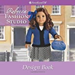 Rebecca Fashion Studio (American Girl Library)