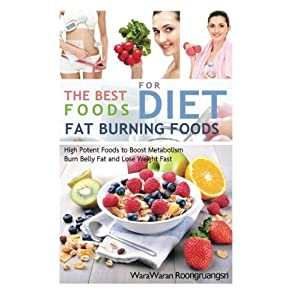 Fat Burning Foods: The Be Livre en Ligne - Telecharger Ebook