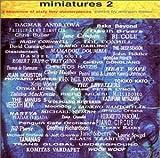 Miniatures, Vol. 2
