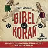 "Bibel vs. Koran: Inszenierte Lesung.von ""Simon Akstinat"""