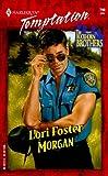 Morgan (Buckhorn Brothers, Book 2) (0373258909) by Lori Foster