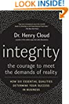 Integrity: The Courage to Meet the De...