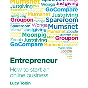 Entrepreneur, How to Start an Online Business | [Lucy Tobin]