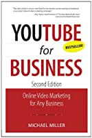 YouTube for Business: Online Video Marketing for Any Business, 2nd Edition Front Cover