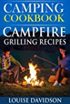Camping Cookbook Campsite Grilling Re...