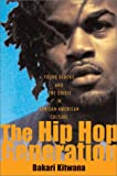 The Hip Hop Generation: The Crisis in African American Culture