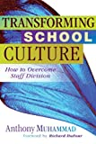 img - for Transforming School Culture: How to Overcome Staff Division book / textbook / text book