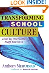 Transforming School Culture: How to O...