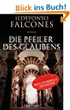 Die Pfeiler des Glaubens: Roman