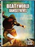 Beat The World / Danse tes rêves  (Bilingual)