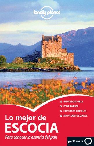 Lo Mejor De Escocia - Volumen 2 (Guías Lo mejor de País/Ciudad Lonely Planet)