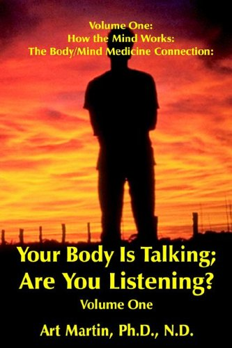 Your Body Is Talking; Are You Listening? Energy Medicine/Wnergy Psychology The Body/Mind medicine Connection with 75 case histories (The Energy Body Connection compare prices)