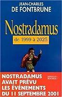 Nostradamus de 1999 à 2025