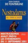 Nostradamus de 1999 a 2025