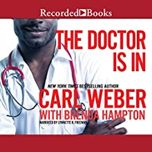 The Doctor Is In Audiobook by Carl Weber, Brenda Hampton Narrated by Lynnette Freeman