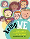 Being Me: A Kid's Guide to Boosting C...