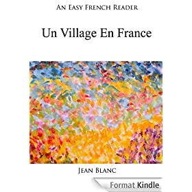 An Easy French Reader: Un Village En France