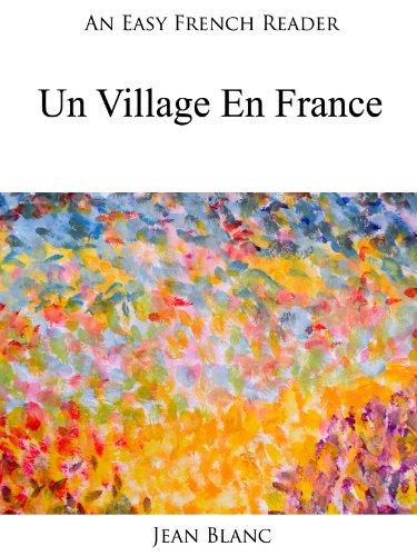 Couverture du livre An Easy French Reader: Un Village En France (Easy French Readers t. 3)