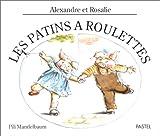 echange, troc Pili Mandelbaum - Les patins à roulettes