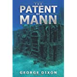 The Patent of Mannby George Dixon