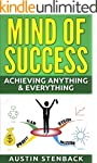 Mind of Success: Achieving Anything &...