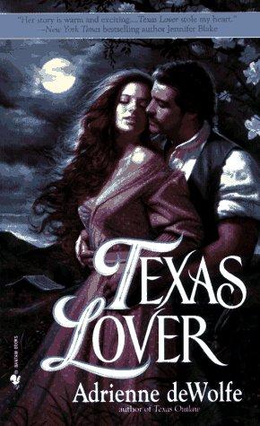 Texas Lover, Adrienne Dewolfe