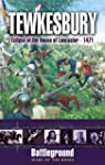 Tewkesbury 1471 (Battleground: Wars o...