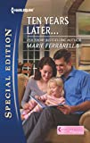 img - for Ten Years Later... (Matchmaking Mamas) book / textbook / text book