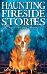Haunting Fireside Stories