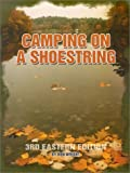 Camping on a Shoestring (0937877352) by Wright, Don