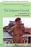 The Emperor General: A Biography of Douglas MacArthur (0595152805) by Finkelstein, Norman