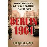 Berlin 1961 ~ Frederick Kempe