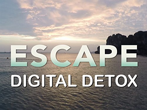 Escape: Digital Detox