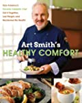 Art Smith's Healthy Comfort: How Amer...