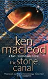 The Stone Canal (Fall Revolution Series) (1841490601) by MacLeod, Ken