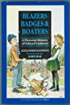 Blazers, Badges and Boaters: Pictoria...