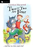 Two and Two Are Four (Odyssey/Harcourt Young Classic) (0152052313) by Haywood, Carolyn