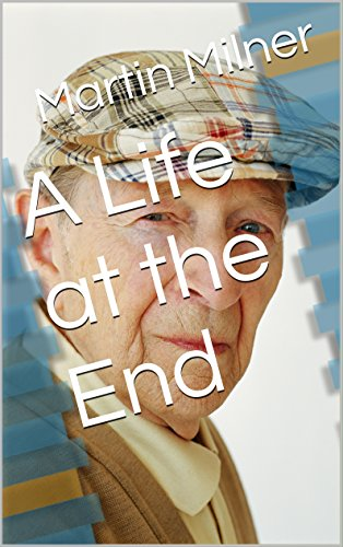 A Life at the End