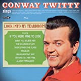 Conway Twitty Sings  Look Into My Teardropsby Conway Twitty