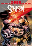 X-Men: Schism (0785156682) by Aaron, Jason