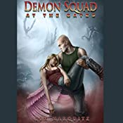 At the Gates: Demon Squad, Book 3 | Tim Marquitz