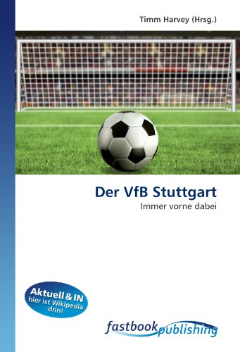 Der VfB Stuttgart: Immer vorne dabei (German Edition)