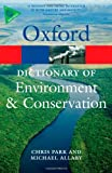 A Dictionary of Environment and Conservation (Oxford Paperback Reference) (0199641668) by Allaby, Michael